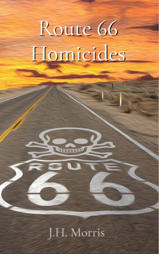 "Book ""Route 66 Homicides"" by J.H. Morris."